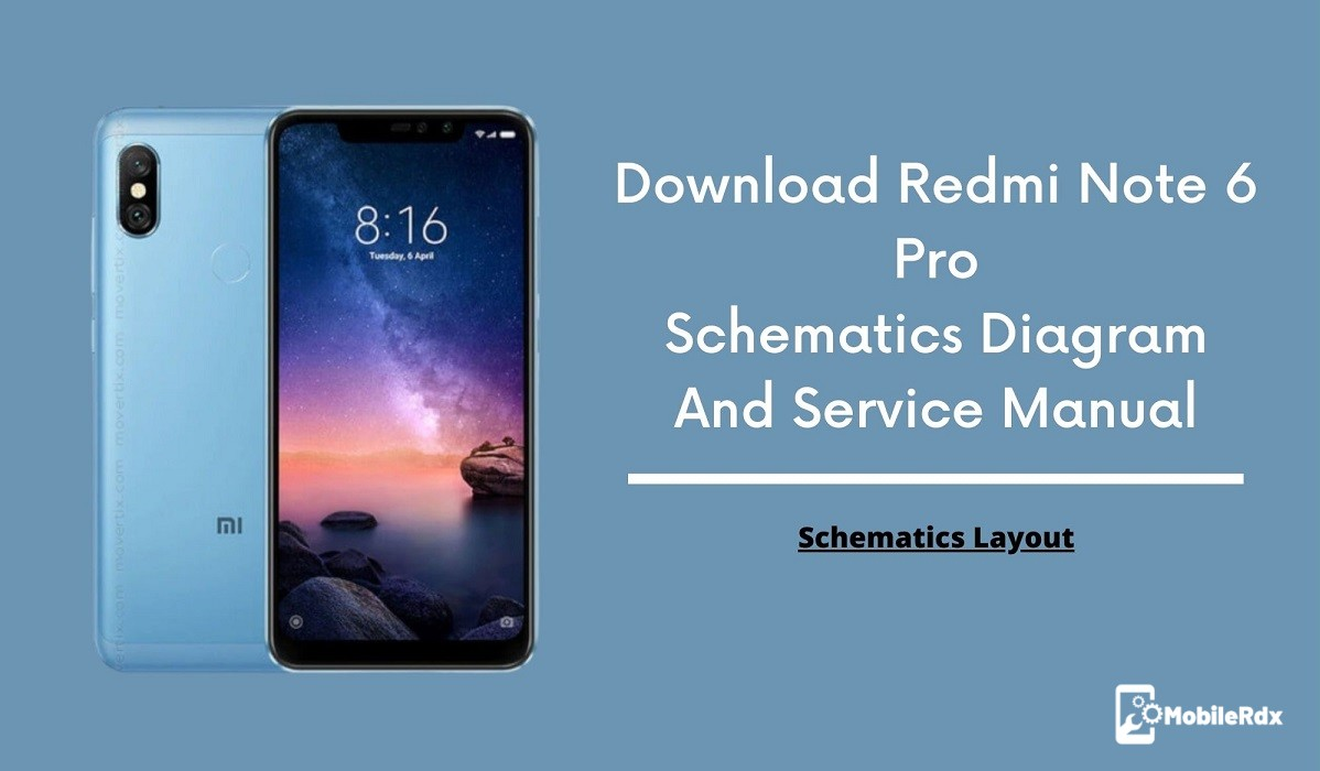 Download Redmi Note 6 Pro Schematics Diagram And Service Manual