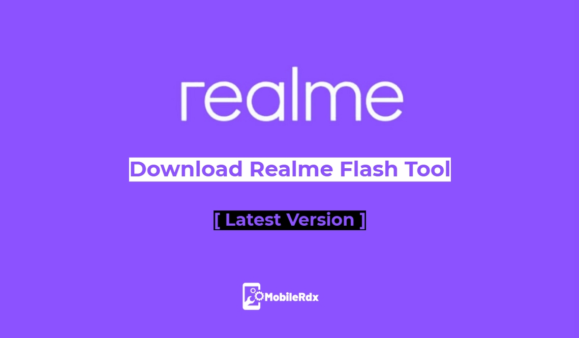 Download Realme Flash Tool