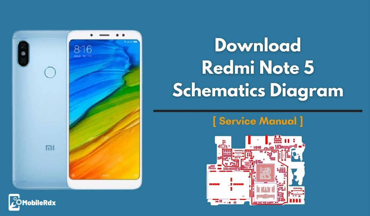 Download Redmi Note 5 Schematics Diagram And Service Manual