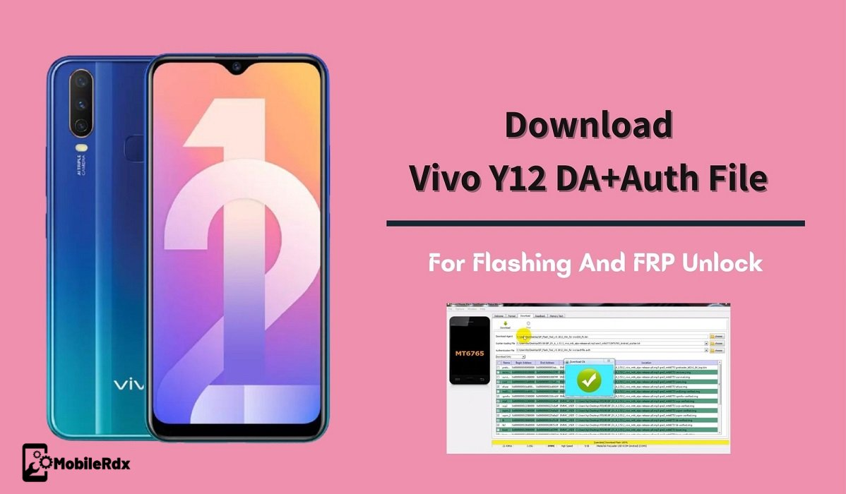 Vivo Y12 DA And Auth File Download For Flashing And FRP Unlock
