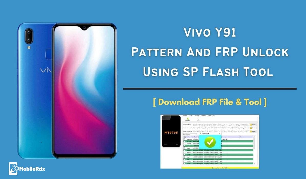Vivo Y91 Pattern And FRP Unlock Using SP Flash Tool   FRP File Tool