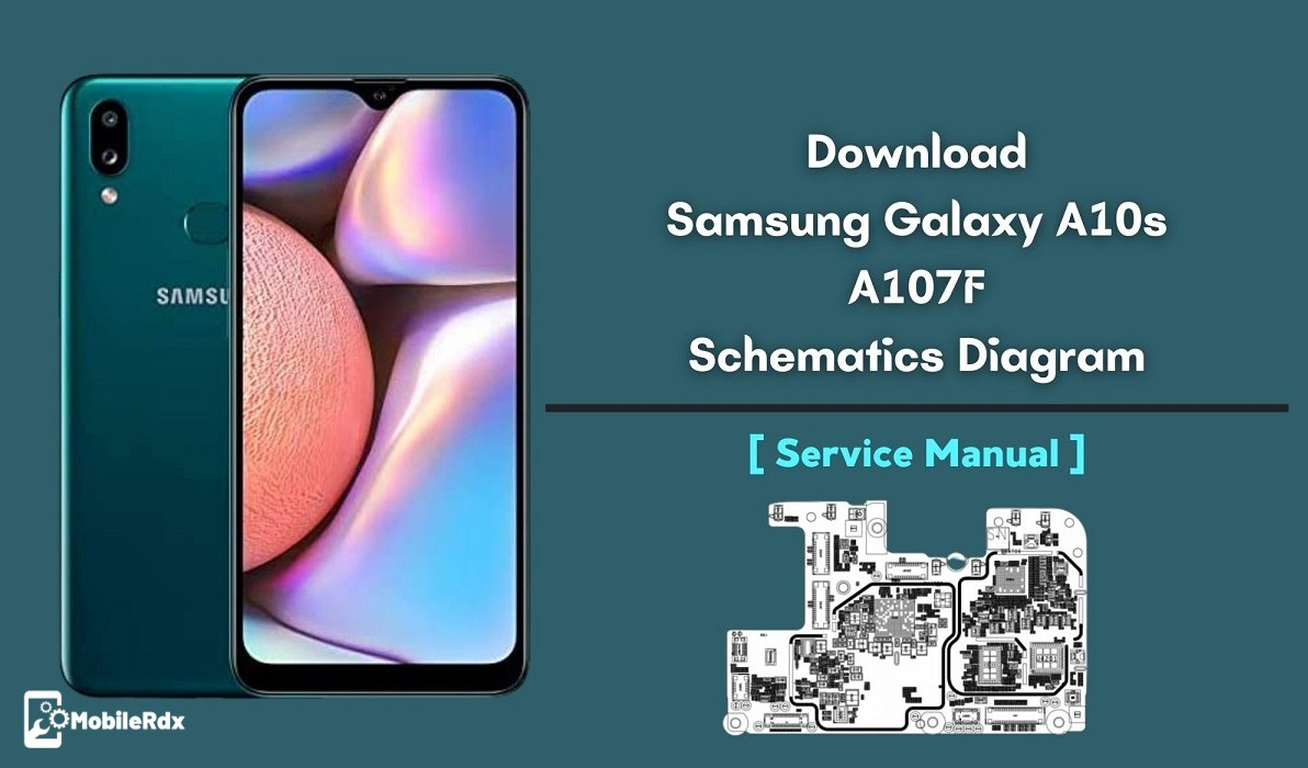 Download Samsung Galaxy A10s A107F Schematics Diagram