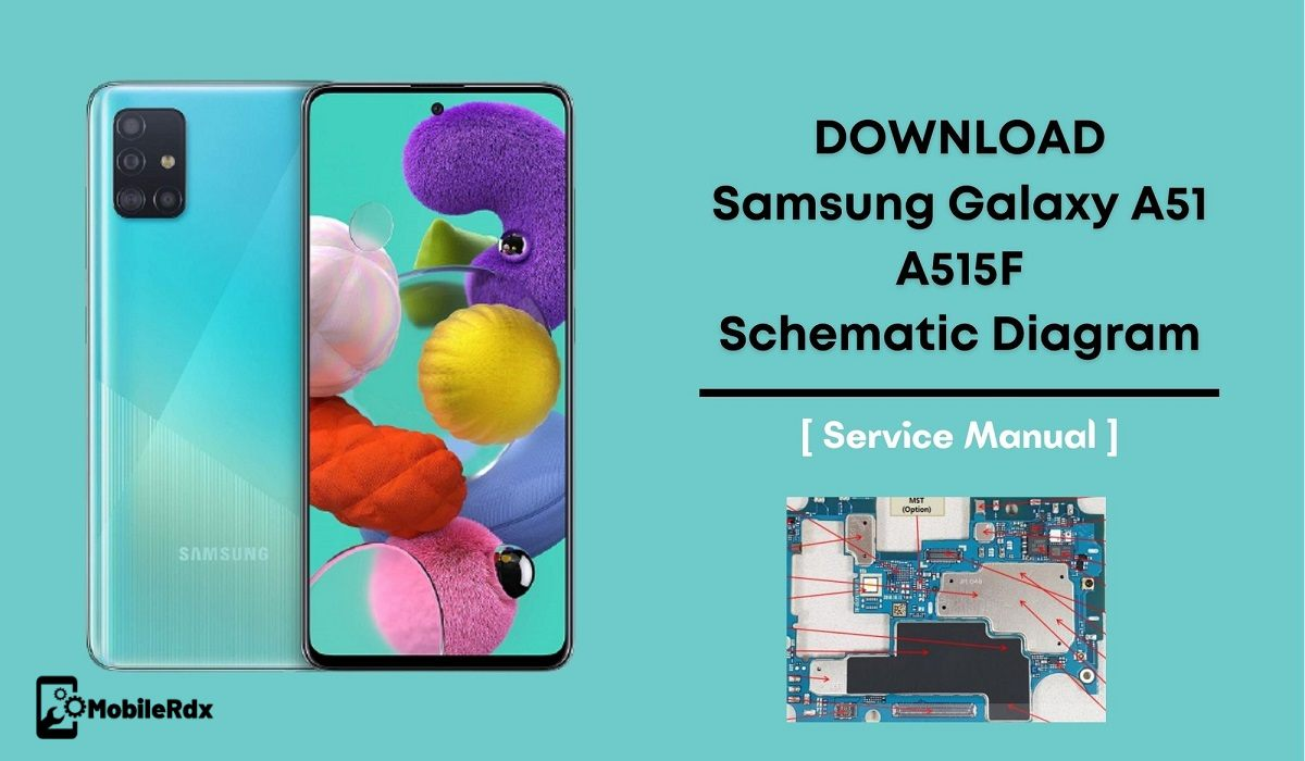 Download Samsung Galaxy A51 A515F Schematic Diagram   Service Manual