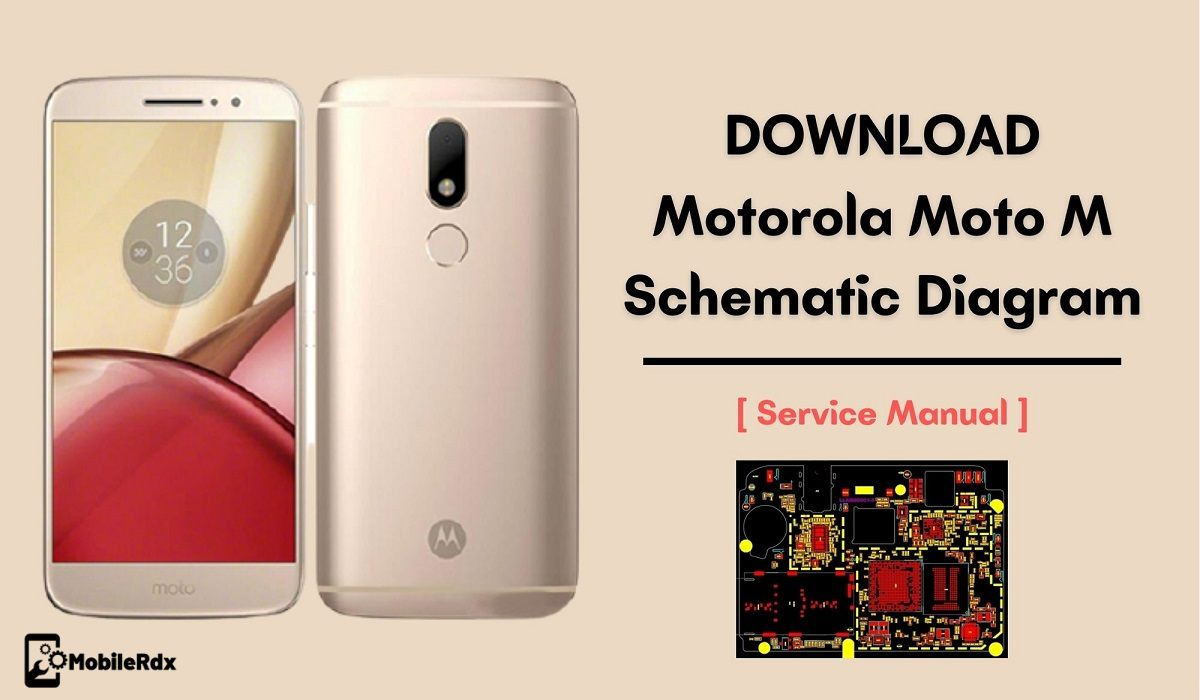 Motorola Moto M Schematic Diagram   Service Manual