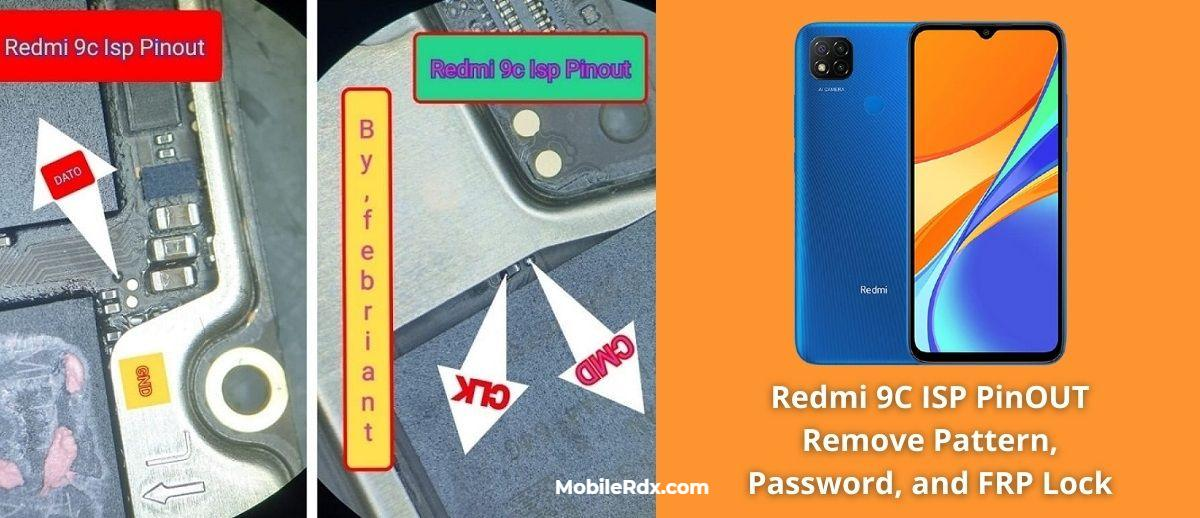 Redmi 9C ISP PinOUT to Remove Pattern Password and FRP Lock
