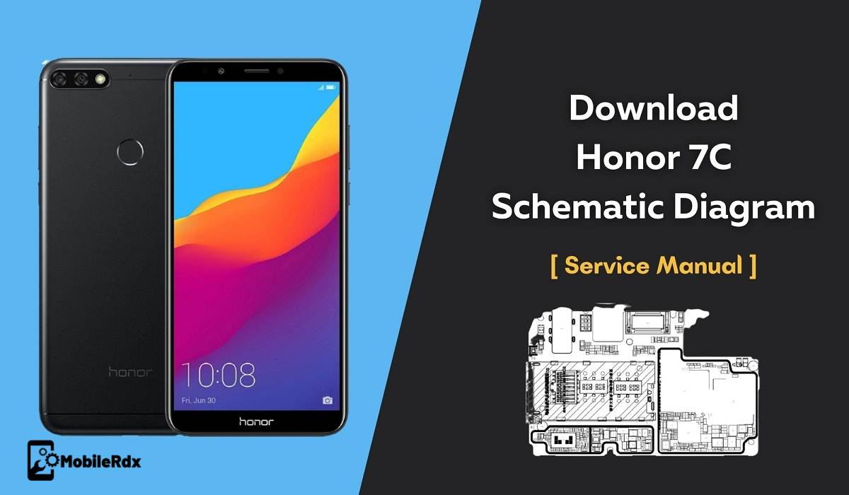 Download Honor 7C Schematic Diagram   Repair Hardware Problem