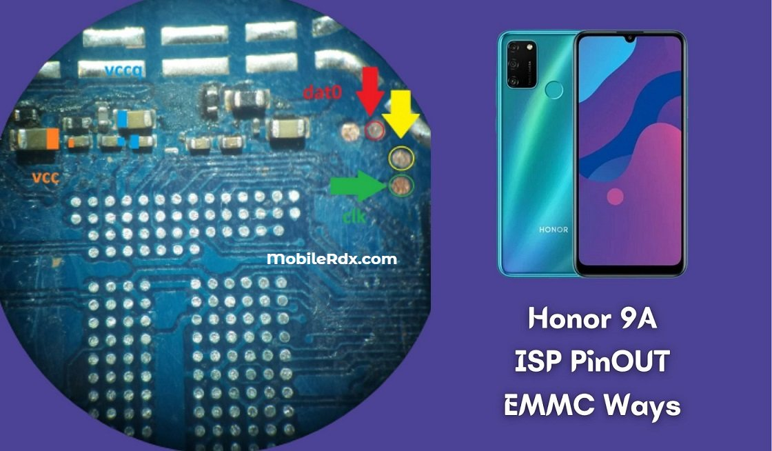 Honor 9A ISP PinOUT EMMC Ways