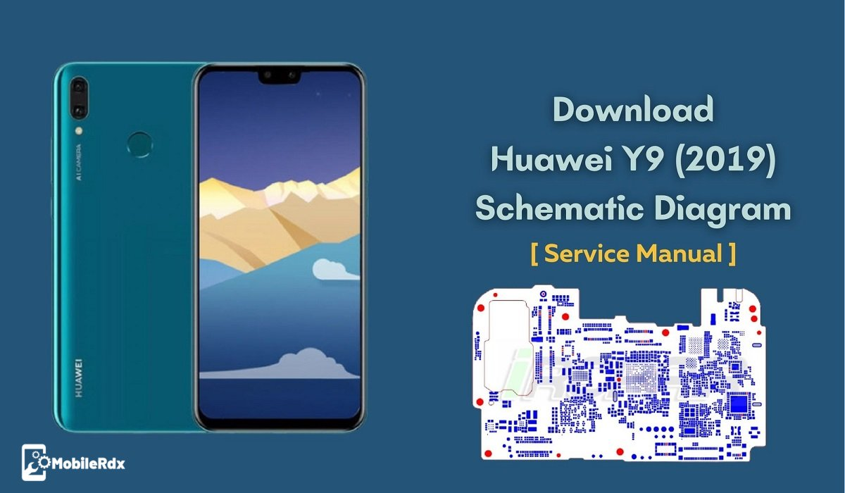 Huawei Y9 2019 Schematic Diagram   Service Manual