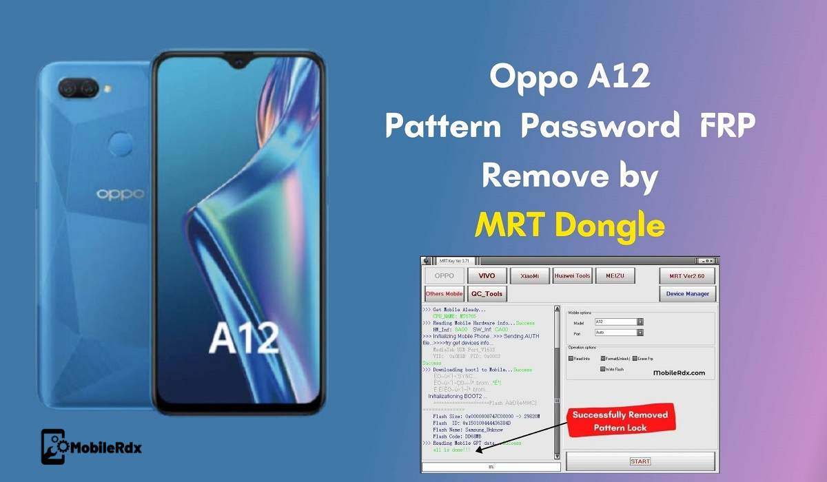Oppo A12   Pattern   Password   FRP Remove by MRT Dongle 1