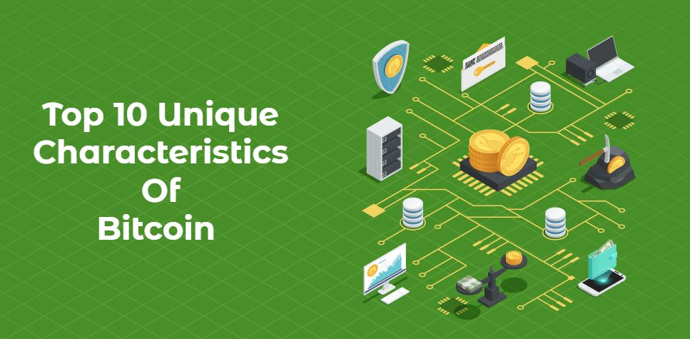 Characteristics Of Bitcoin That You Must Know