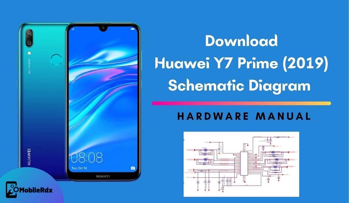 Download Huawei Y7 Prime 2019 Schematic Diagram   Hardware Manual