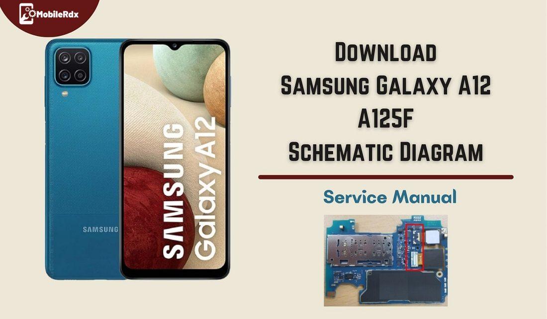 Samsung Galaxy A12 A125F Schematic Diagram   Service Manual