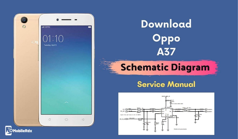 Download Opp A37 Schematics Diagram   Service Manual
