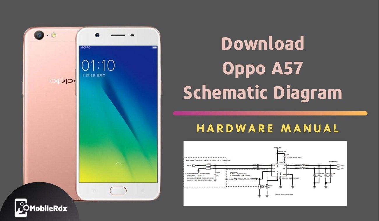 Download Oppo A57 Schematic Diagram Service Manual