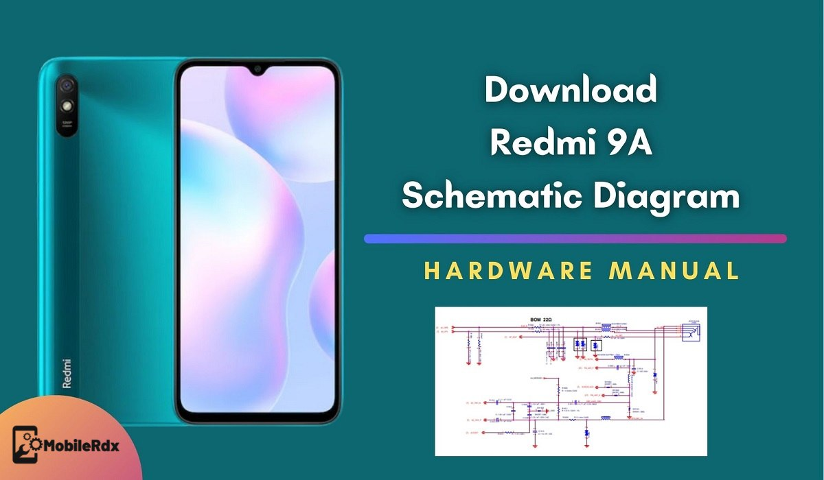 Download Redmi 9A Schematic Diagram   Repair Hardware Problems