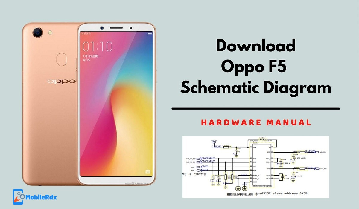 Download Oppo F5 Schematic Diagram And Service Manual