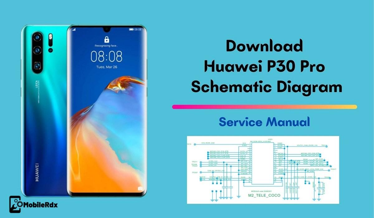 Download Huawei P30 Pro Schematics Diagram Service Manual