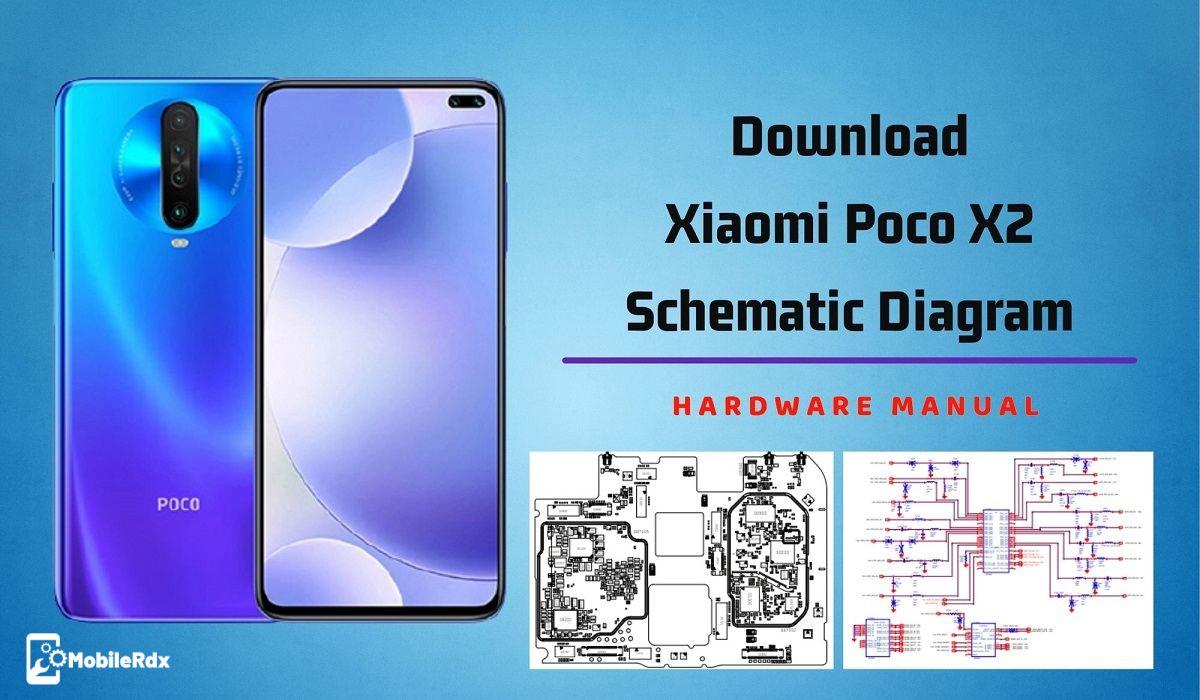 Download Xiaomi Poco X2 Schematic Diagram   Service Manual