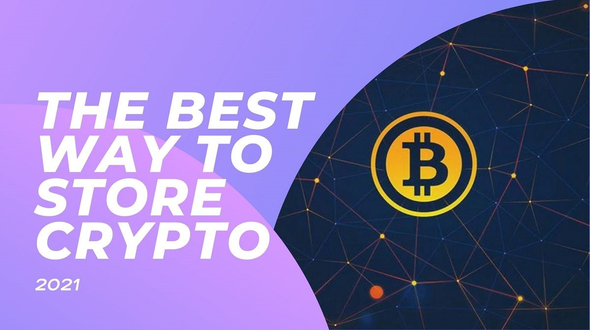 The Best Way To Store Bitcoin
