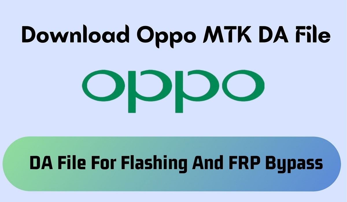 Download Oppo MTK DA File Secure Boot Auth Files